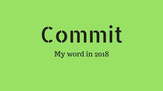 Why I decided to choose a special word for 2018